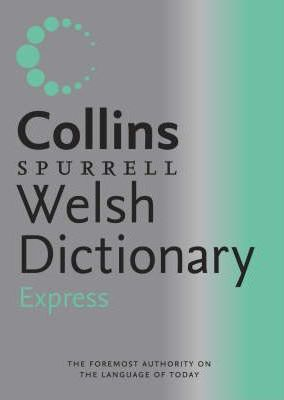 Collins-Spurrell Express Welsh Dictionary