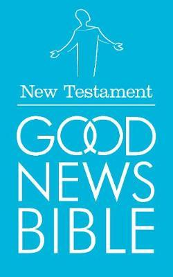Good News Bible: New Testament: (GNB)
