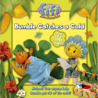 Bumble Catches a Cold: Read-to-Me Scented Storybook
