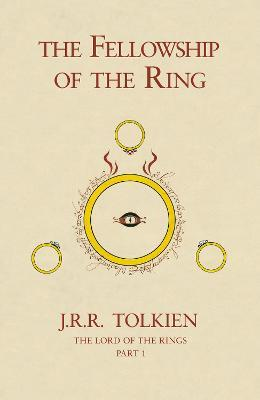 The Fellowship of the Ring The Lord of the Rings, Book 1