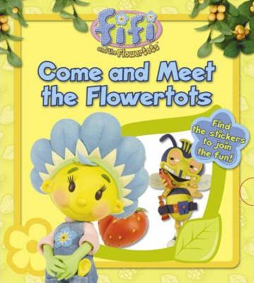 Come and Meet the Flowertots: Lost and Found Storybook