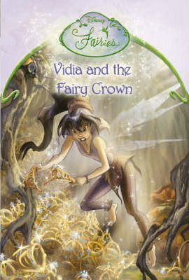 Vidia and the Fairy Crown: Chapter Book