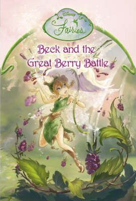 Beck and the Great Berry Battle: Chapter Book