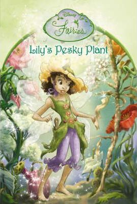 Lily's Pesky Plant: Chapter Book