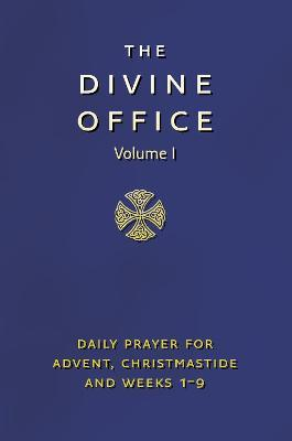 Divine Office Volume 1