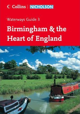 Nicholson Guide to the Waterways: Birmingham & the Heart of England No. 3