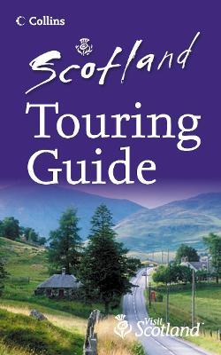 Scotland Touring Guide
