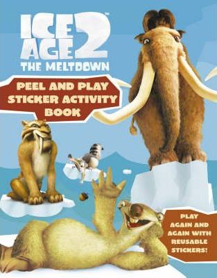 Ice Age 2: Peel and Play Sticker Book