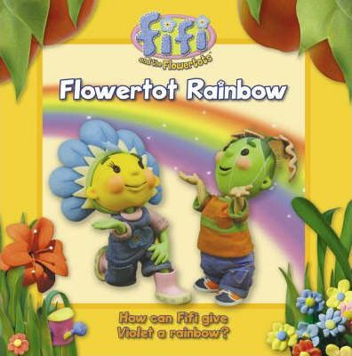 Flowertot Rainbow: Read-to-Me Storybook