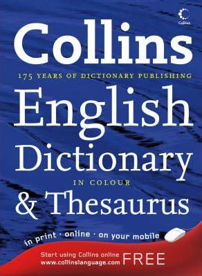 Collins Dictionary and Thesaurus: Two Books in One