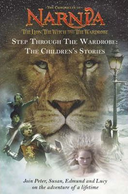 Step Through the Wardrobe: WITH The Quest for Aslan and Susan's Story