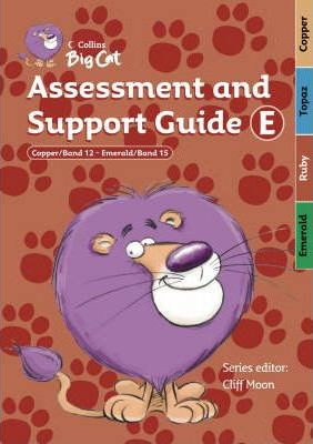 Assessment and Support Guide E: Assessment and Support Guide E Bands 12-15