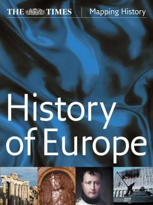 """The """"Times"""" History of Europe"""