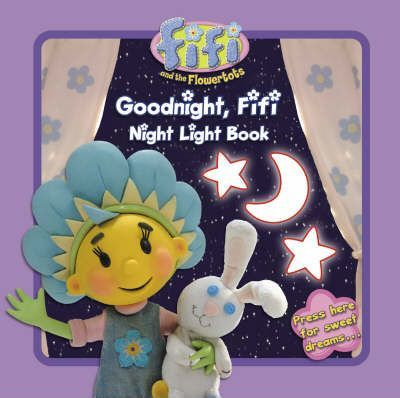 Goodnight, Fifi: Night Light Book