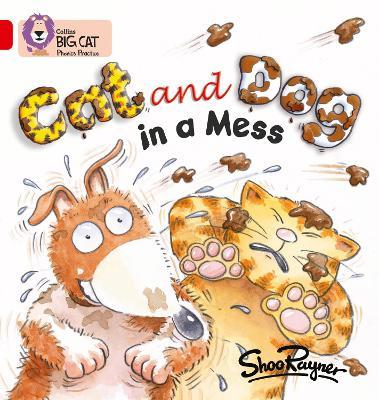 Cat and Dog in a Mess: Band 02a/Red a