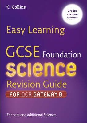 GCSE Science Revision Guide for OCR Gateway Science B