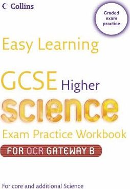 GCSE Science Exam Practice Workbook for OCR Gateway Science B