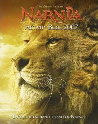 The Chronicles of Narnia 2007: Activity Book