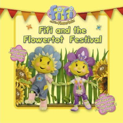 Fifi and the Flowertot Festival