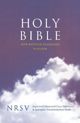 Holy Bible: New Revised Standard Version (NRSV) Anglicised Cross-Reference Edition with Apocrypha