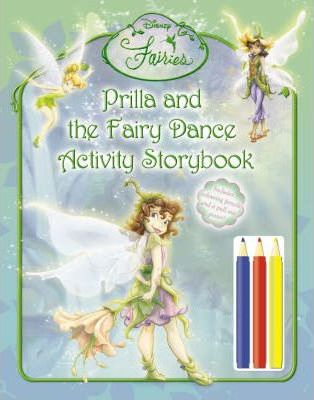 Prilla and the Fairy Dance Activity Storybook