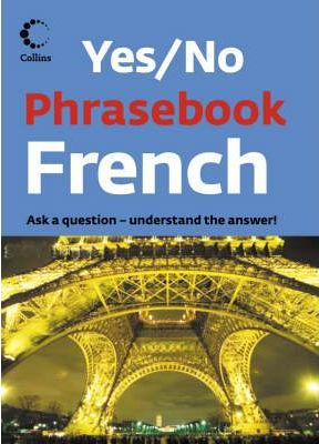Collins Yes/No French Phrasebook