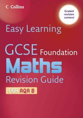 GCSE Maths Revision Guide for AQA B