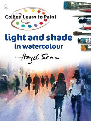 Learn to Paint: Light and Shade in Watercolour