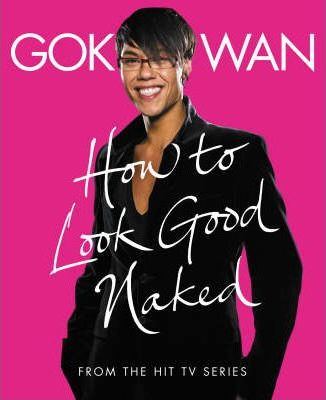 """How to Look Good Naked"""