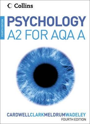 Psychology: Psychology for A2 Level for AQA (A)