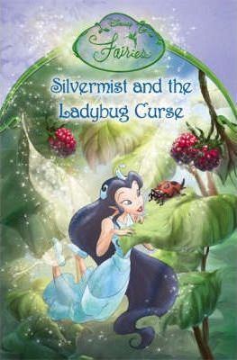 Silvermist and the Ladybug Curse: Chapter Book