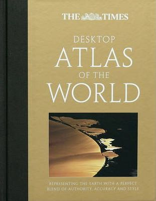 "The ""Times"" Desktop Atlas of the World"