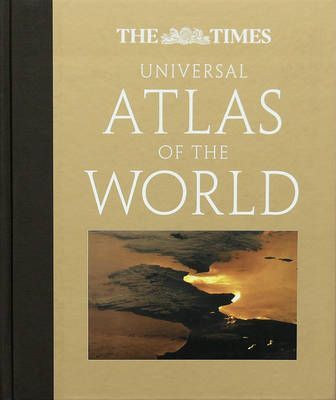 """The """"Times"""" Universal Atlas of the World"""