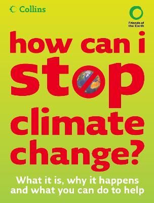 How Can I Stop Climate Change