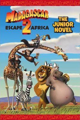 """Madagascar: Escape 2 Africa"" - The Junior Novel"