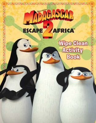 """Madagascar: Escape 2 Africa"" - Wipe Clean Activity Book"