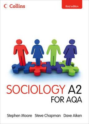 Collins A Level Sociology: Sociology A2 for AQA