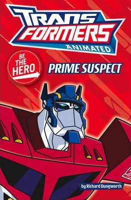 """Transformers"" Animated - Be the Hero: Prime Suspect"