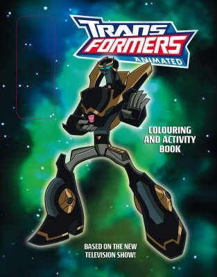 """Transformers"" Animated - Colouring and Activity Book with Pens"
