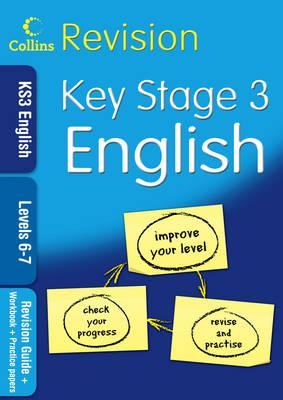 Collins Revision - KS3 English L6-7: Revision Guide + Workbook + Practic