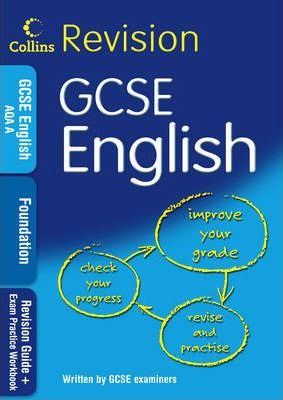 GCSE English Foundation: Revision Guide + Exam Practice Workbook