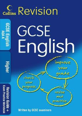GCSE English Higher: Revision Guide + Exam Practice Workbook
