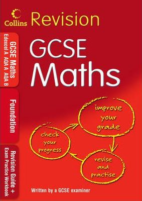 GCSE Maths: Foundation: Revision Guide + Exam Practice Workbook