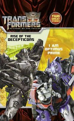 Revenge of the Fallen: I am Optimus Prime / Rise of the Decepticons