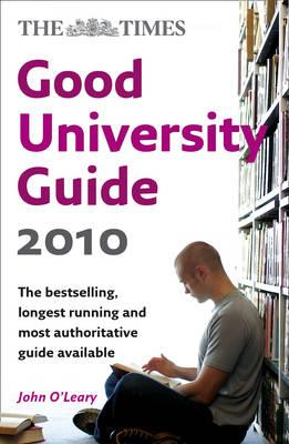 """The """"Times"""" Good University Guide 2010"""