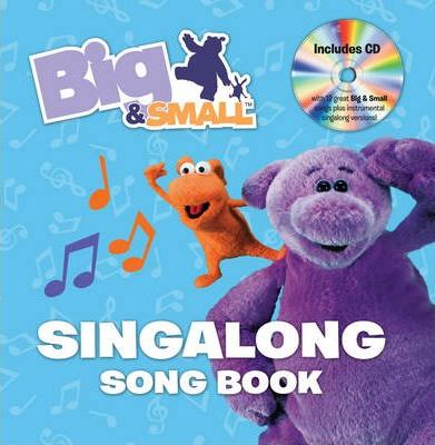 Big & Small's Singalong Song Book