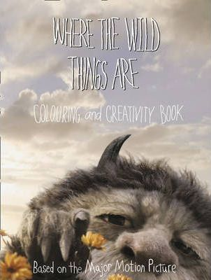 Where the Wild Things are - Colouring and Creativity Book