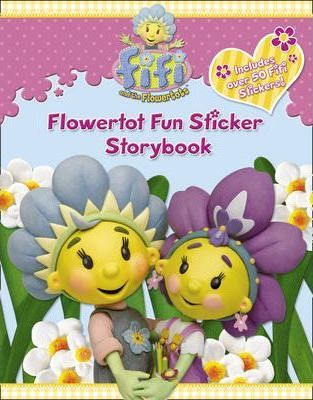 Fifi and the Flowertots - Flowertot Fun Sticker Story Book
