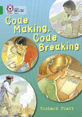 Code Making, Code Breaking: Band 15/Emerald