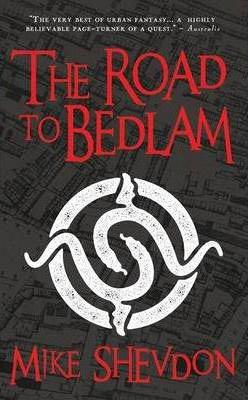 The Road to Bedlam: Bk. 2